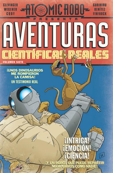 Atomic Robo 7. Aventuras científicas reales