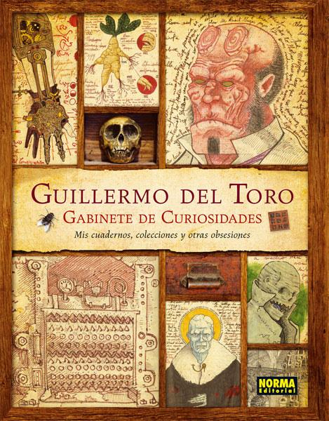 Guillermo del toro, gabinete de curiosidades, mis cuadernos, colecciones y otras obsesiones